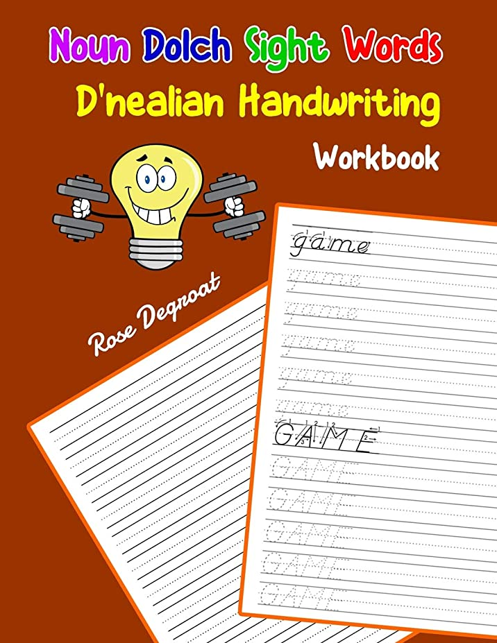無声で船上食器棚Noun Dolch Sight Words D'nealian Handwriting Workbook: Practice dnealian tracing and writing penmaship skills