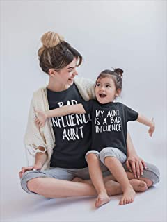 Aunt Shirt- My Aunt Is a Bad Influence Matching Aunt Shirts