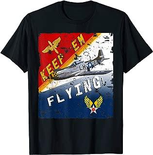 Keep 'Em Flying P-51 Mustang WW2 Poster Pilot T-Shirt