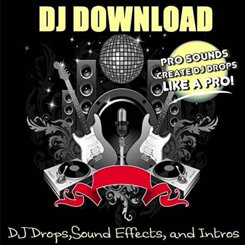 DJ Drops, Sound Effects, and Intros by DJ Download on Amazon Music