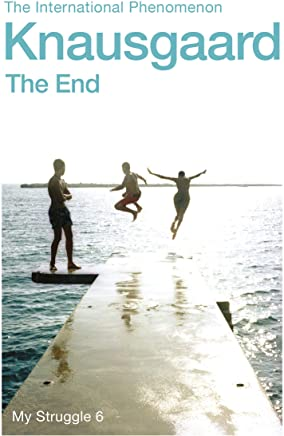 The End: My Struggle Book 6 (English Edition)