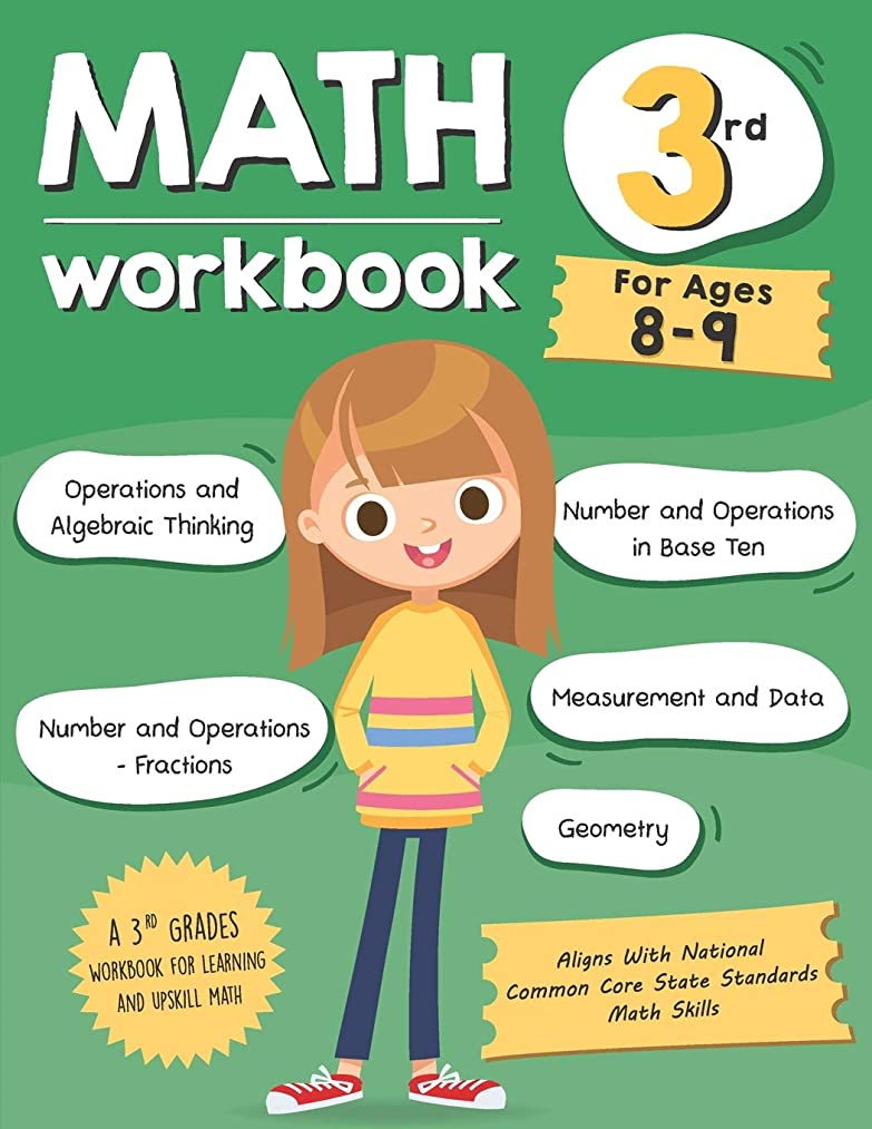 可能ブラスト証明書Math Workbook Grade 3 (Ages 8-9): A 3rd Grade Math Workbook For Learning Aligns With National Common Core Math Skills