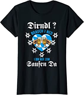 Oktoberfest Lustige Dirndl Brauch I Ned Shirts Damen Oktoberfest Dirndl Brauch I Ned, I Bin Nur Zum Sauffa Da T-Shirt