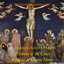 Stations of the Cross & Chaplet of Divine Mercy