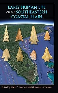 Early Human Life on the Southeastern Coastal Plain