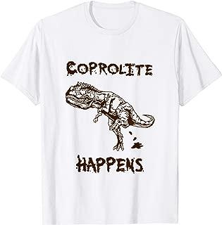 Coprolite Happens Giganotasaurus Funny Dinosaur Poop Shirt