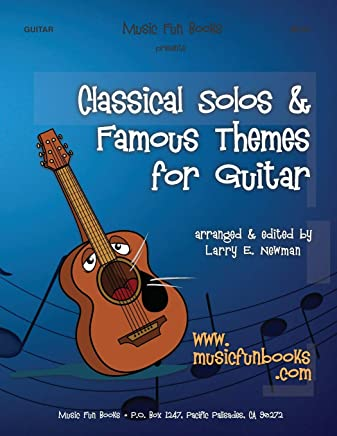 Classical Solos & Famous Themes for Guitar