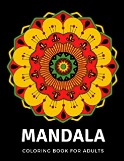 Mandala coloring book for adults: amazing adult coloring book for relieving stress and have fun, mandala coloring book, be...