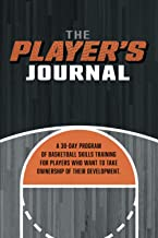 The Player's Journal: A 30-day program of basketball skills training for players who want to take ownership of their development. PDF