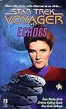 Echoes (Star Trek: Voyager Book 15)