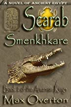 The Amarnan Kings, Book 2: Scarab - Smenkhkare: Extended Distribution Version