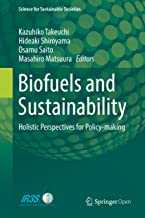 Biofuels and Sustainability: Holistic Perspectives for Policy-making (Science for Sustainable Societies) (English Edition)