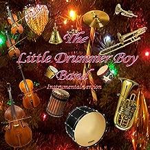 The Little Drummer Boy Band (Instrumental Version)