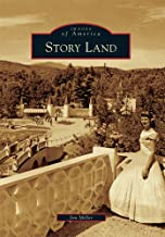 Story Land (Images of America)