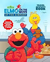Sesame Street At the Airport: Activity Book (Sesame Street's Elmo On the Move)