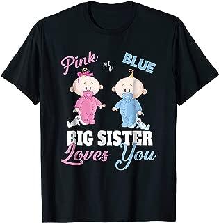 Pink or Blue Big Sister Loves You-Gender Reveal Shirt