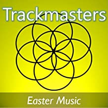 Trackmasters: Easter Music