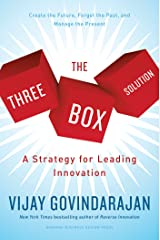 The Three-Box Solution: A Strategy for Leading Innovation Kindle Edition