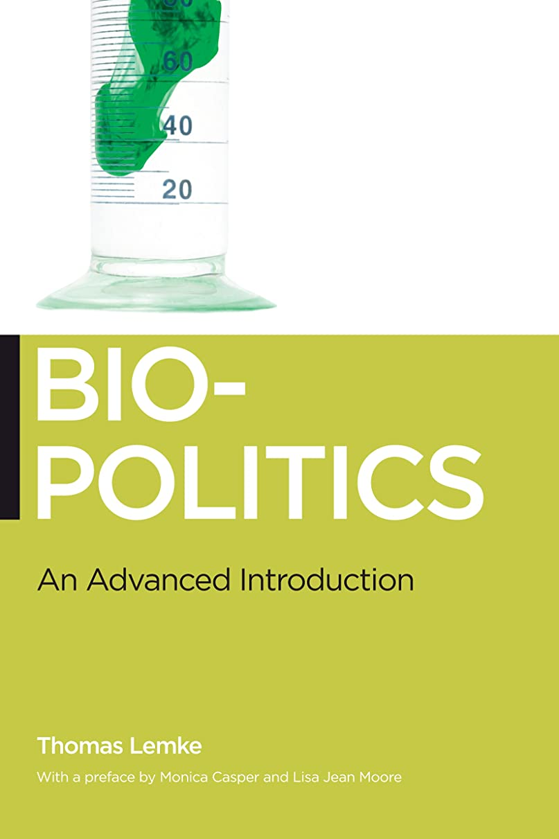 危機仮装心配するBiopolitics: An Advanced Introduction