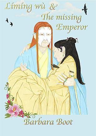 Límíng wù & The missing Emperor