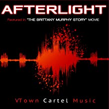 """Afterlight (Featured in """"The Brittany Murphy Story"""" Movie) – Single"""