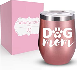 Dog Mom 12 oz Stainless Steel Wine Tumbler with Lid   Dog Mom Gifts and Dog Gifts for Women   Double Insulated Stemless Tumbler
