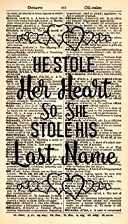 Wedding Quote Art Print – He Stole Her Heart So She Stole His last Name Vintage Art Print - Vintage Dictionary Art Print - Typography Artwork - Book Page Print – Wedding Gift - Gifts For Her 340KSD
