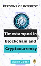 Persons of Interest : Timestamped in Blockchain and Cryptocurrency, Vol 1. 2020