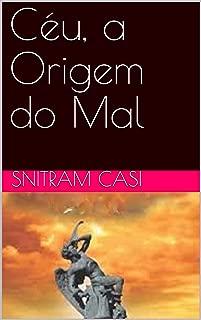 Céu, a Origem do Mal (Portuguese Edition)