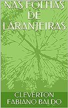 NAS FOLHAS DE LARANJEIRAS