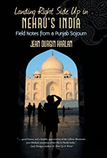 Landing Right Side Up in Nehru's India: Field Notes from a Punjab Sojourn