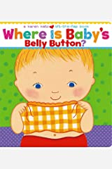 Where Is Baby's Belly Button? (Karen Katz Lift-the-Flap Books) Board book