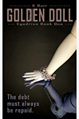 Golden Doll: Egodrive Book One (The Ulysses Project 1) Kindle Edition
