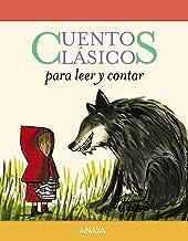 Cuentos clásicos para leer y contar: Cuentos clasicos para leer y contar (PRIMEROS LECTORES (1-5 años) - Cuentos clásicos ...