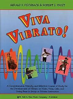 Viva Vibrato! (score)