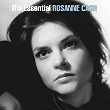The Essential Rosanne Cash