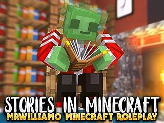 Clip: Stories in Minecraft (MrWilliamo Minecraft Roleplay)