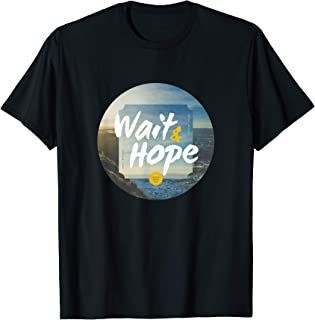 The Count of Monte Cristo Wait and Hope T Shirt