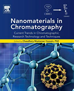 Nanomaterials in Chromatography: Current Trends in Chromatographic Research Technology and Techniques