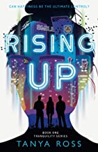 Rising Up: BOOK ONE IN THE TRANQUILITY SERIES