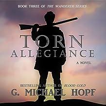 Torn Allegiance: The Wanderer, Book 3