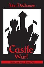 Castle War! (Castle Perilous Book 4)