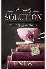 A Deadly Solution: A Tea & Sympathy Mystery Kindle Edition
