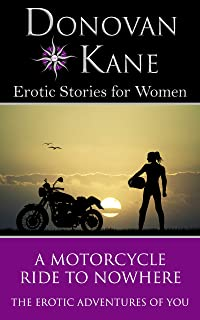 A Motorcycle Ride to Nowhere: The Erotic Adventures of You (English Edition)