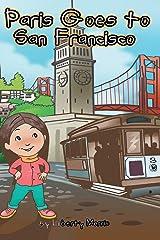 Paris Goes to San Francisco Hardcover