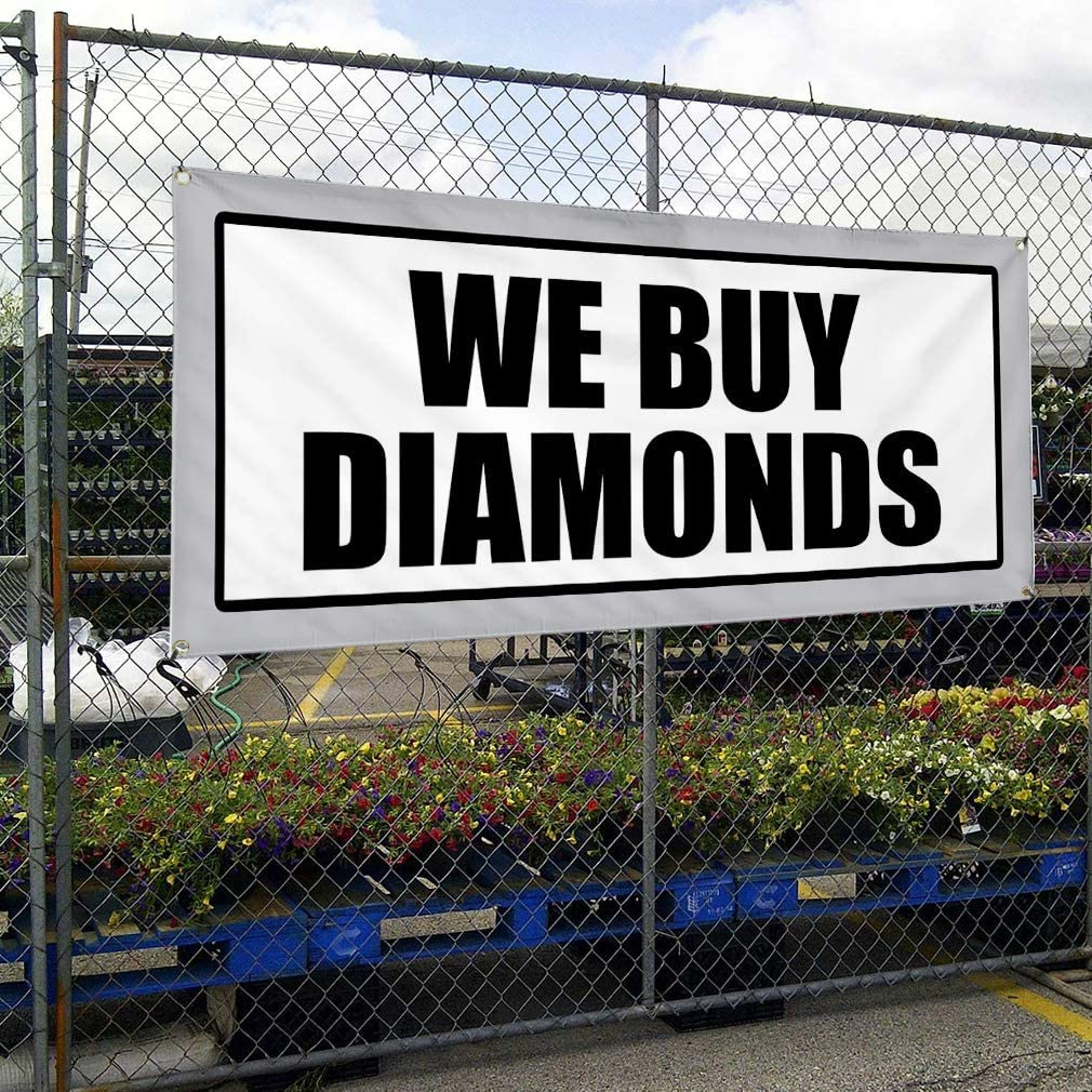 Vinyl Banner Multiple Sizes We Buy Diamonds Promotion Business Business Outdoor Weatherproof Industrial Yard Signs White 10 Grommets 60x144Inches