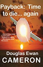 Payback: Time to die... again (Payback Vengeance Book 2)
