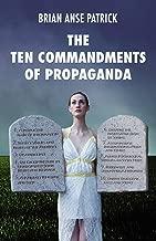 10 commandments of propaganda