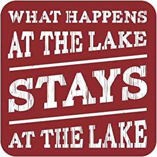 What Happens at the Lake Stays at the Lake: 13.5x13.5 in. decorative sign in rustic red