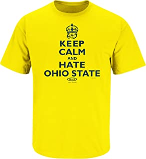 Smack Apparel Michigan Football Fans. Keep Calm and Hate Ohio State Maize T-Shirt (Sm-5X)